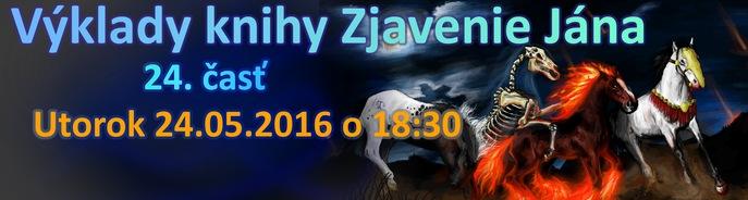 Up�tavka na s�riu v�kladov knihy Zjavenie J�na - utorok 24.5.2016 o 18:30
