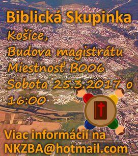 Skupinka v Košiciach v sobotu 25. marca 2017 o 16:00